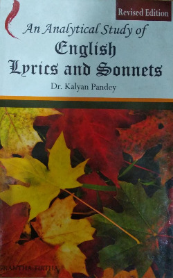 An Analytical Study of English Lyrics and Sonnets