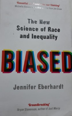Biased – The New Science Of Race & Inequality