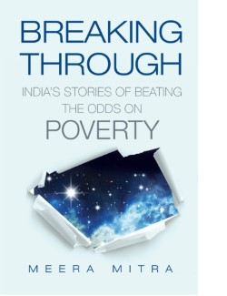 Breaking Through India?s Stories of Beating the Odds on Poverty