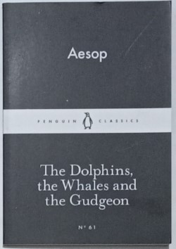 The Dolphins, the Whales and the Gudgeon