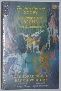 The Adventures Of Goopy The Singer And Bagha The Drummer